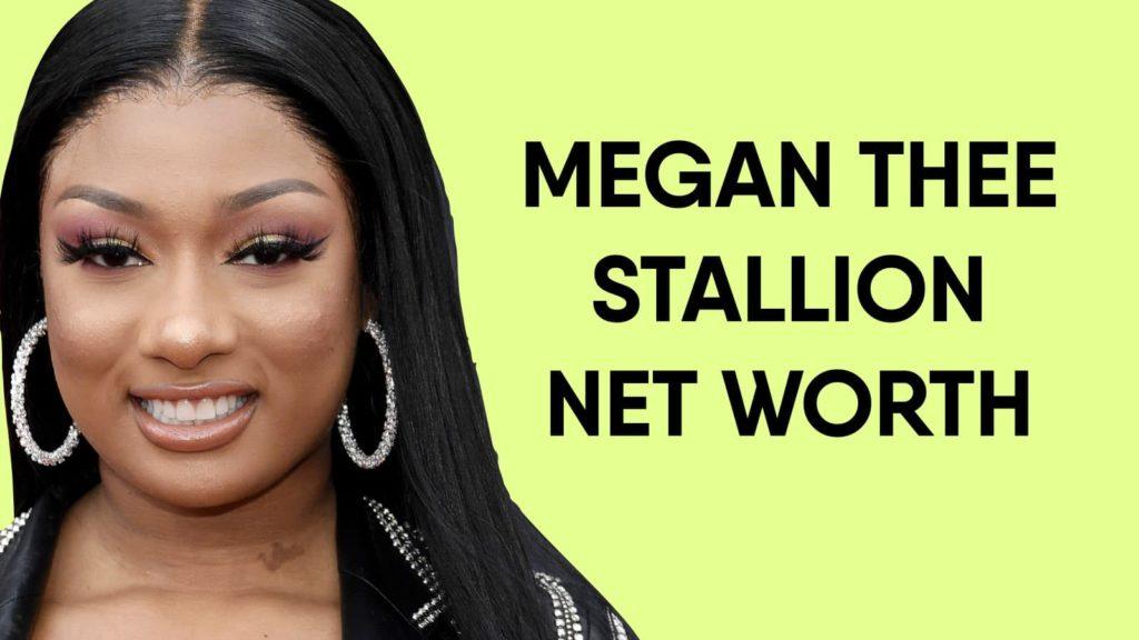 Megan Thee Stallion Net Worth