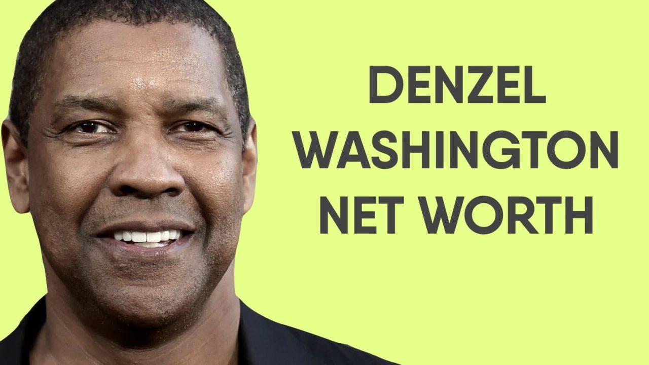 Denzel Washington Net Worth