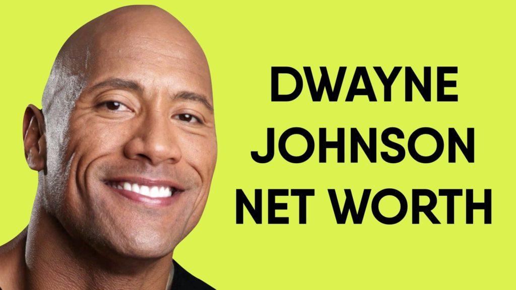 Dwayne Johnson Net Worth And Earnings In 2020