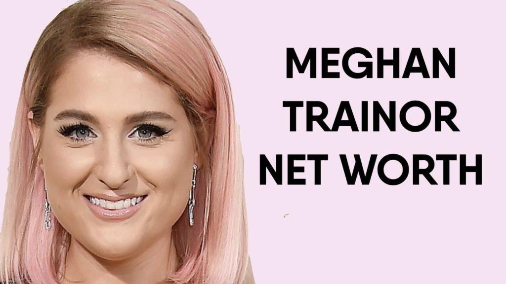 Meghan Trainor Net Worth