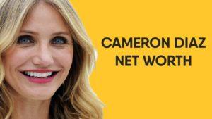 Cameron Diaz Net Worth