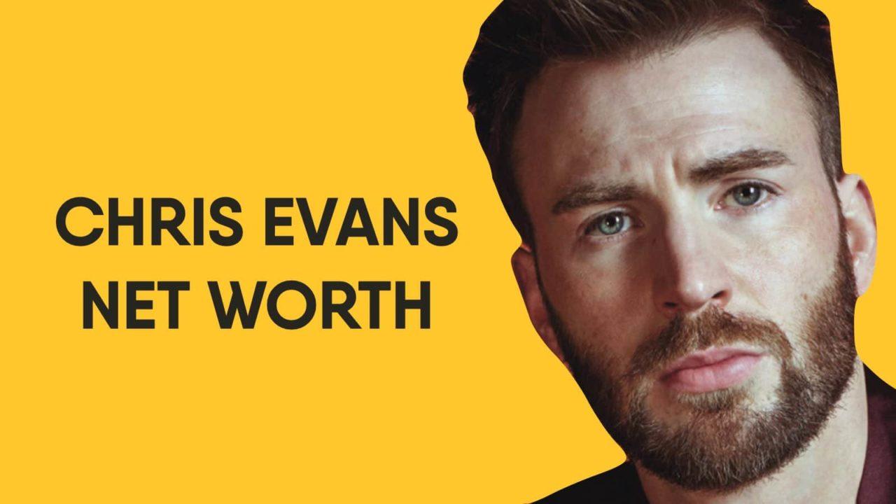 Chris Evans Net Worth