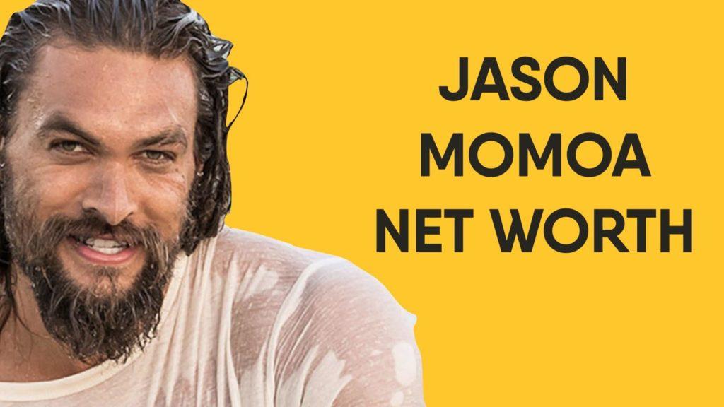 Jason Momoa Net Worth