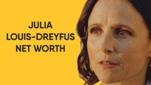 Julia Louis-Dreyfus Net Worth
