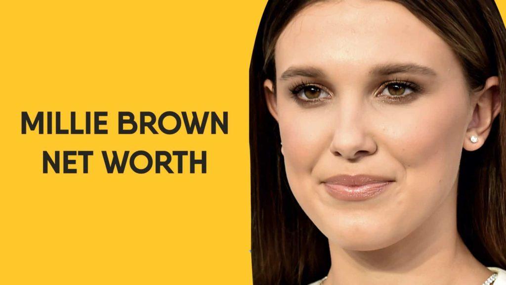 Millie Brown Net Worth