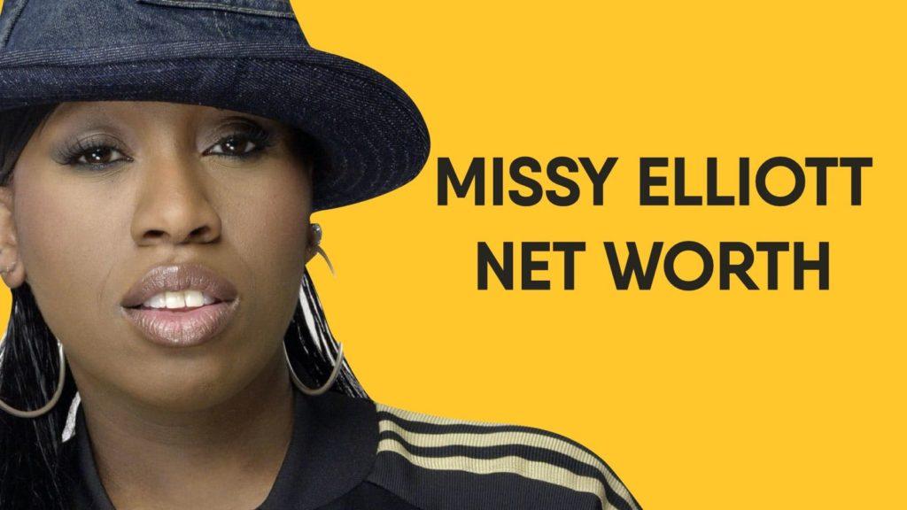 Missy Elliott Net Worth