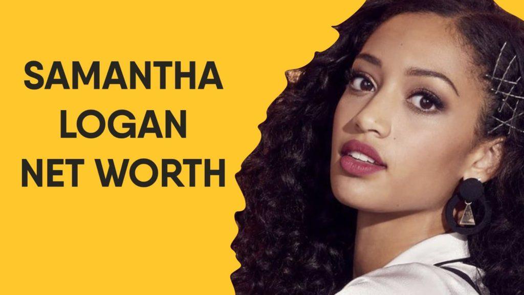 Samantha Logan Net Worth