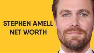 Stephen Amell Net Worth