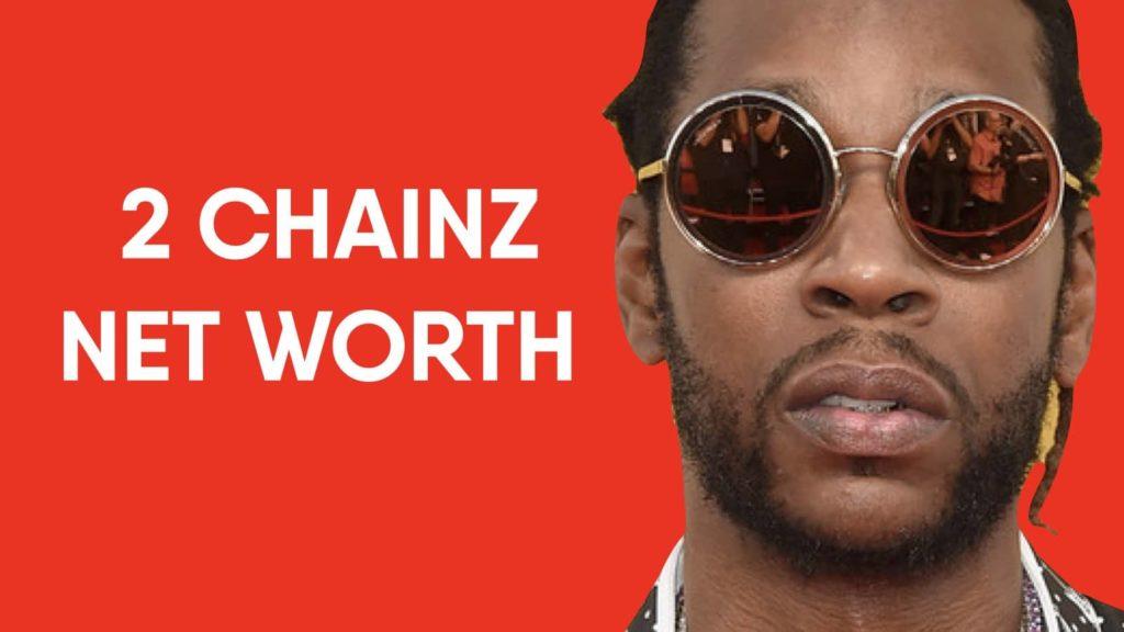 2 Chainz Net Worth