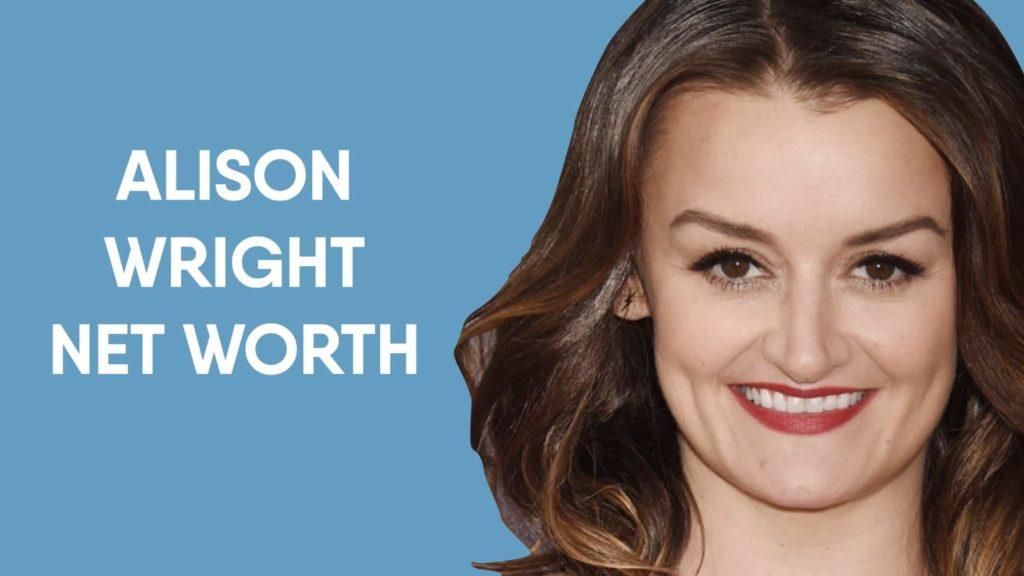 Alison Wright Net Worth