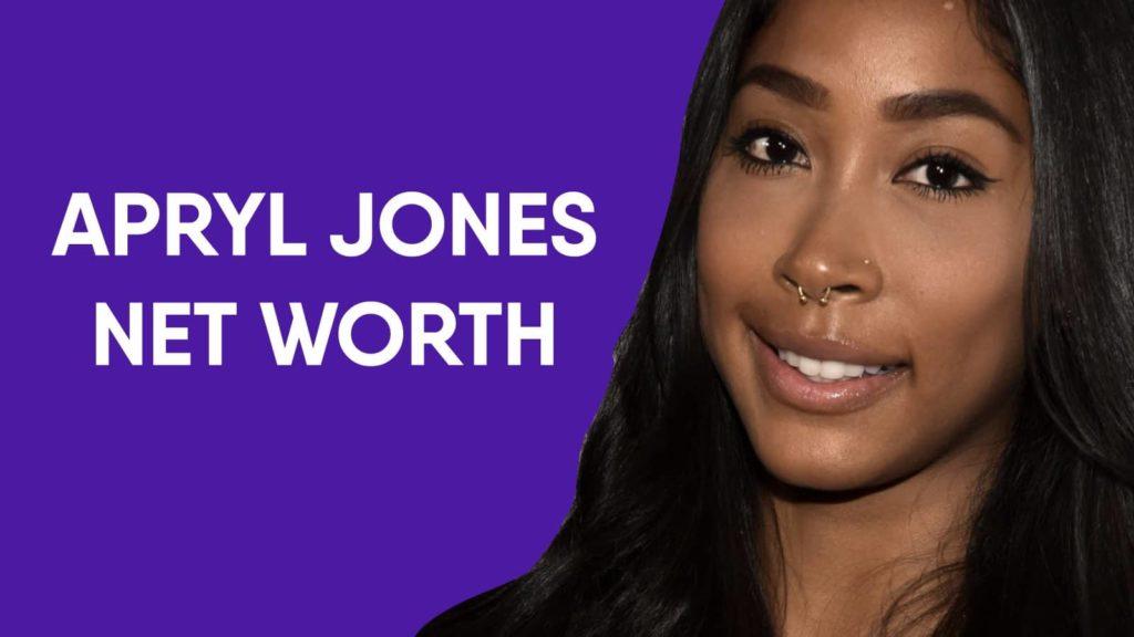 Apryl Jones Net Worth