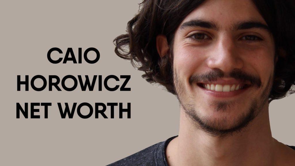 Caio Horowicz Net Worth