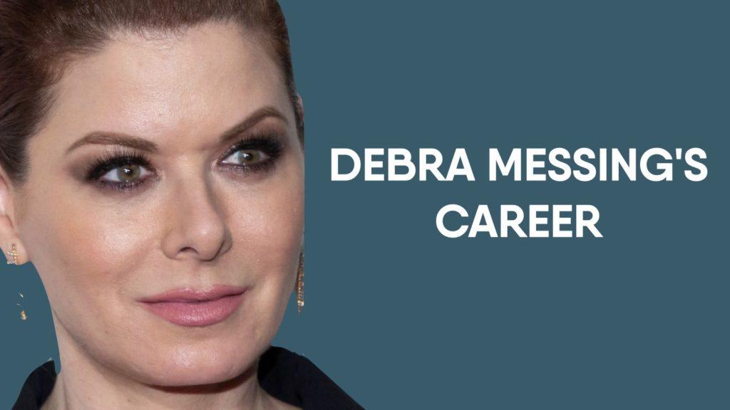 Debra Messing Career
