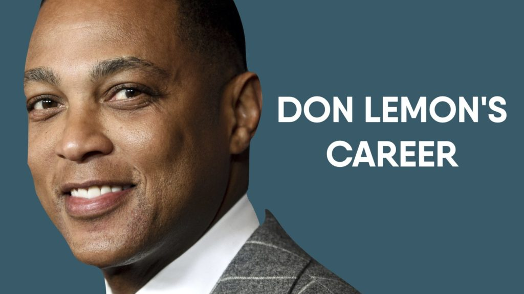 Don Lemon'S Career