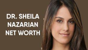 Dr. Sheila Nazarian Net Worth
