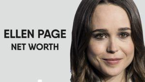 Ellen Page Net Worth