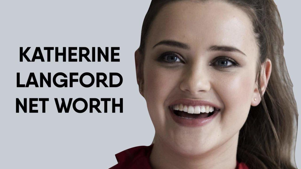 Katherine Langford Net Worth