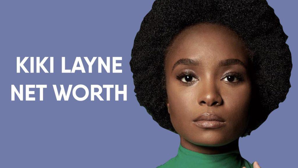 Kiki Layne Net Worth