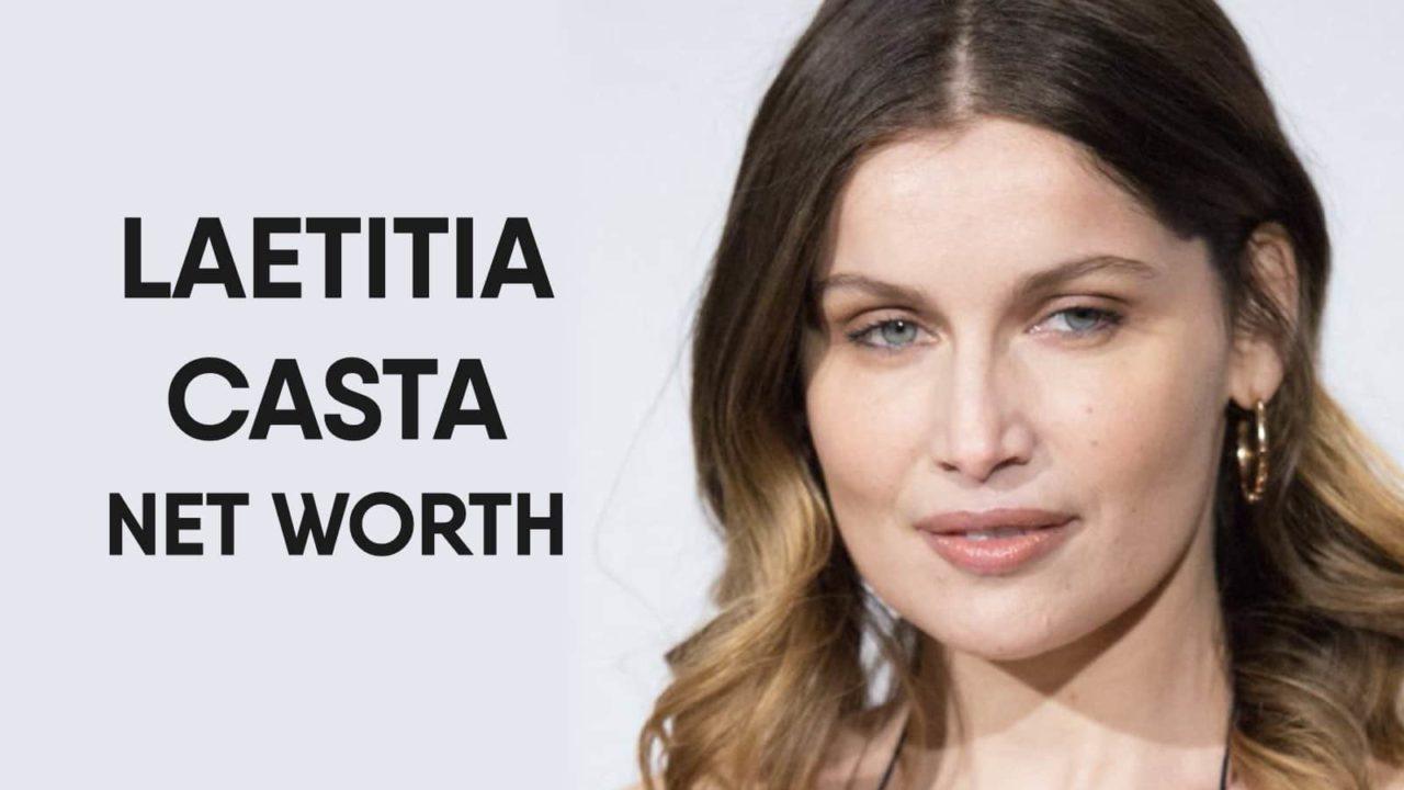Laetitia Casta Net Worth