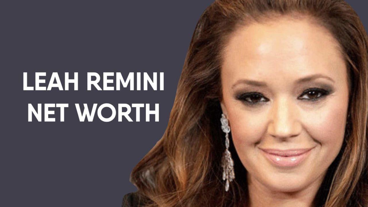 Leah Remini Net Worth