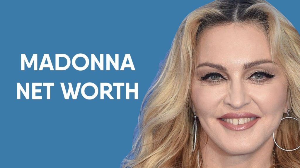 Madonna Net Worth and Earnings in 2020