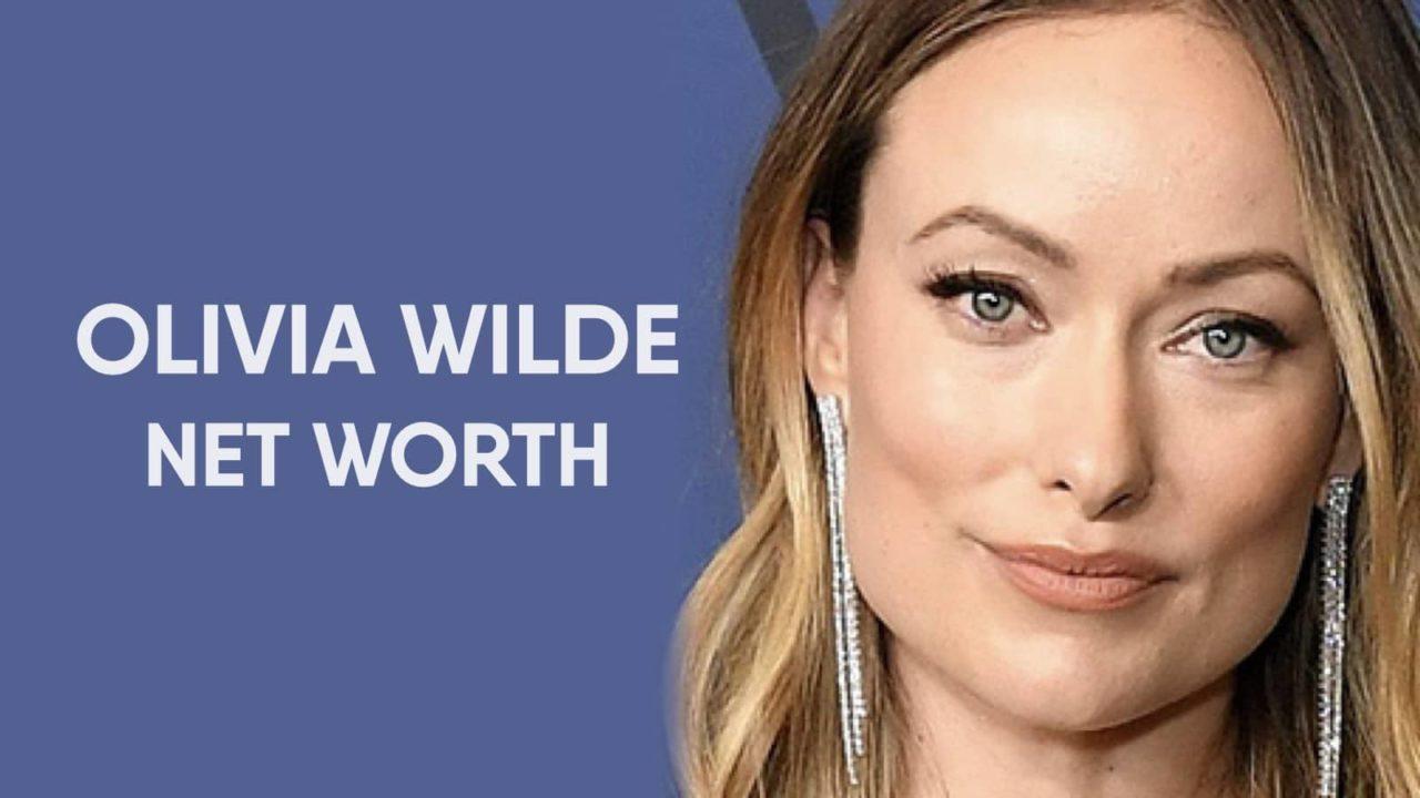 Olivia Wilde Net Worth
