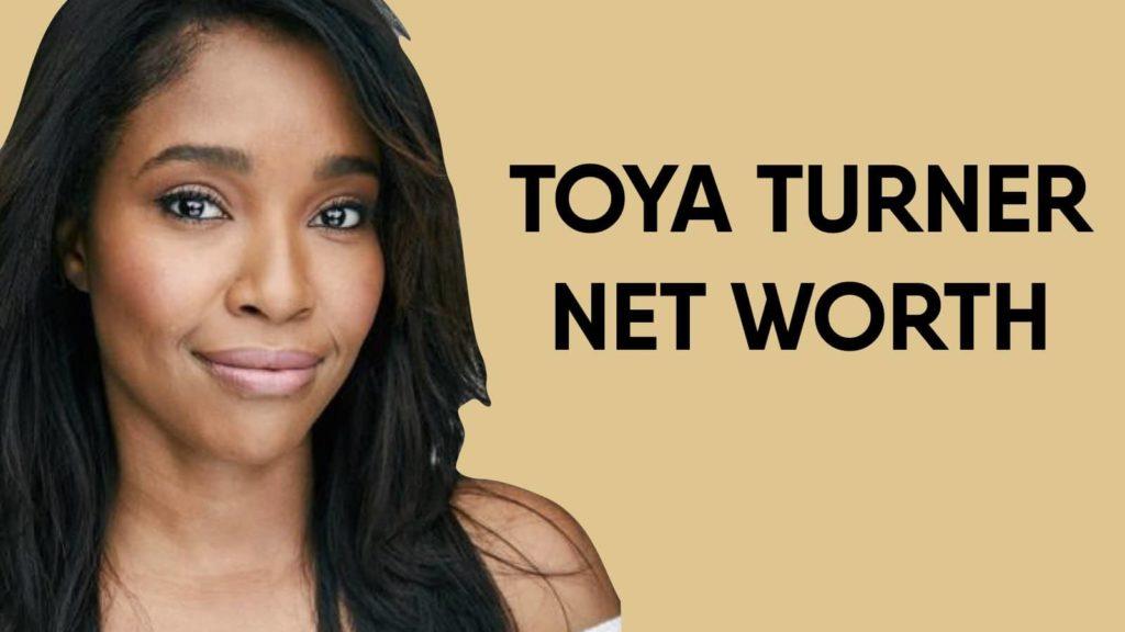Toya Turner Net Worth