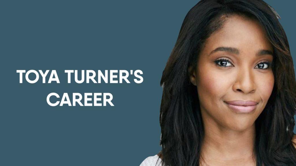 Toya Turner'S Career