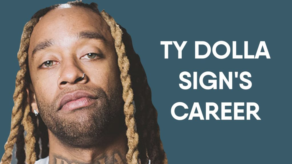 Ty Dolla Sign'S Career
