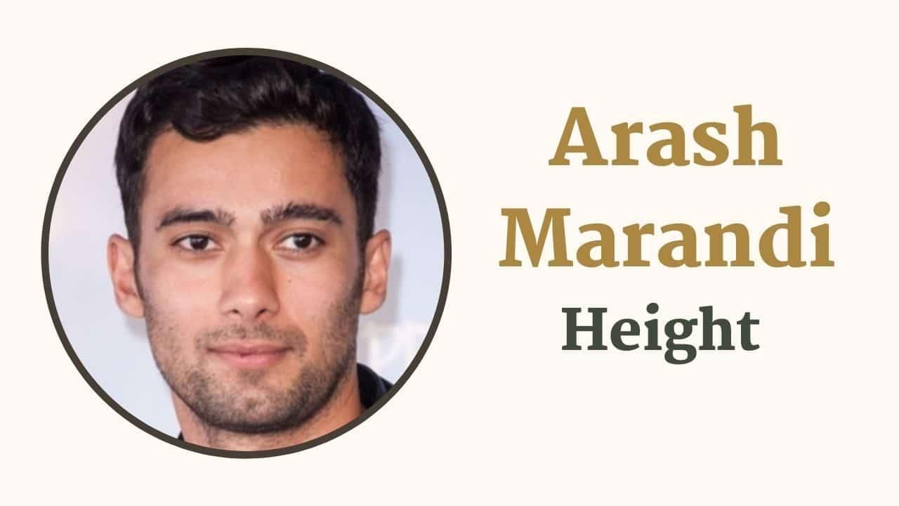 Arash Marandi Height