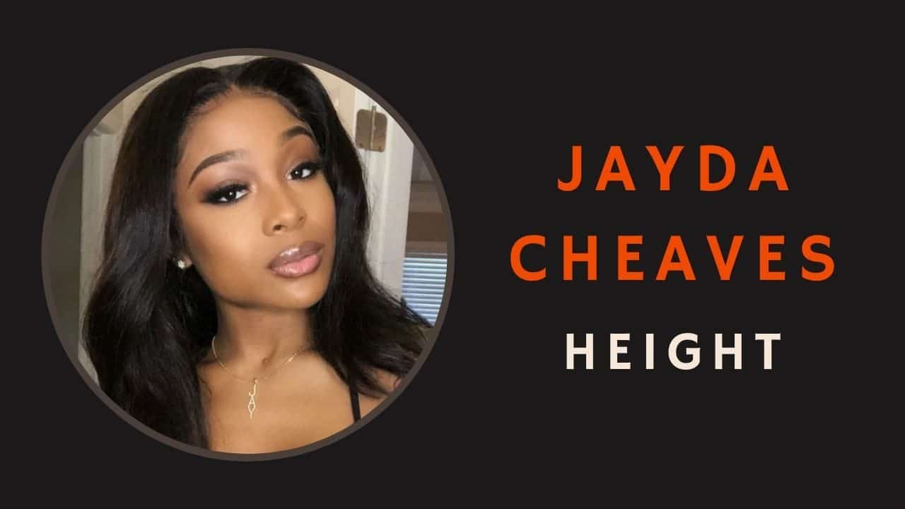 Jayda Cheaves Height