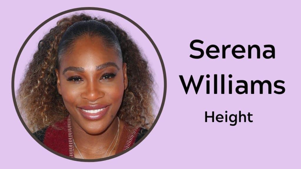 Serena Williams Height