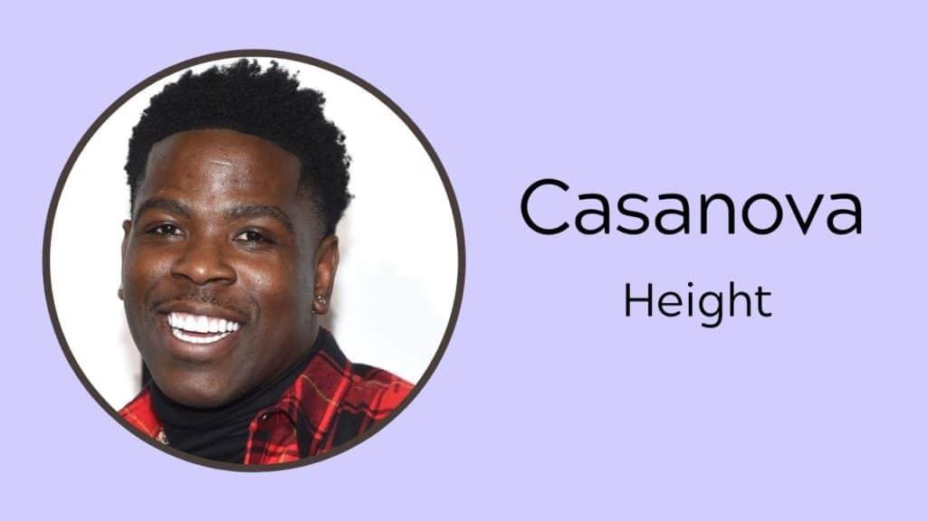 Casanova (Rapper) Height