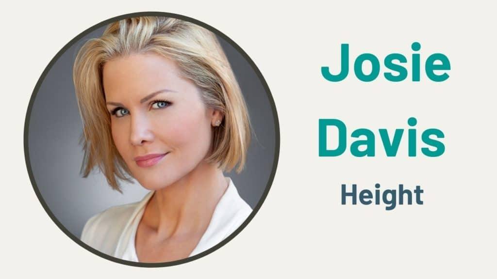 Josie Davis Height