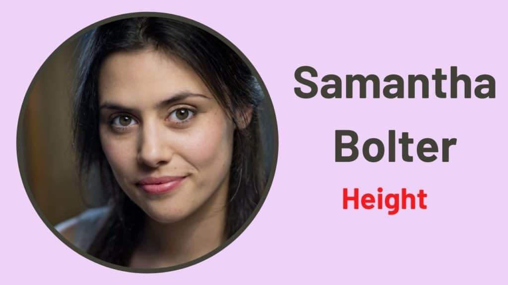 Samantha Bolter Height