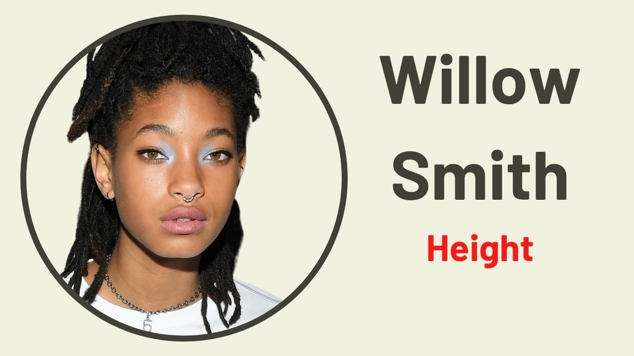 Willow Smith Height